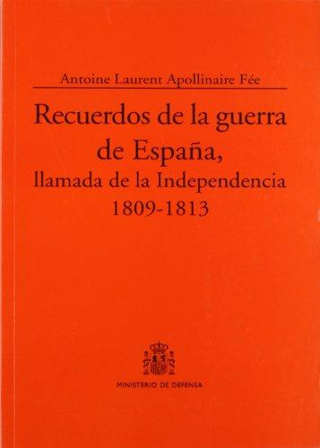 9788497813013: Recuerdos de la guerra de España, llamada de la independencia, 1809-1813 (Colección Clásicos)