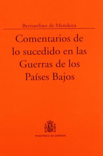 9788497814591: Comentarios de lo sucedido en las guerras de los Países Bajos (Colección Clásicos)