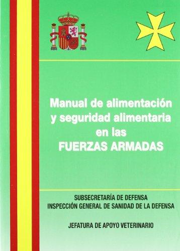 9788497814898: Manual de alimentación y seguridad alimentaria en las fuerzas armadas