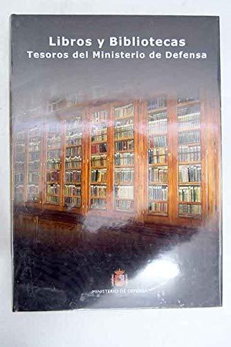 Libros Y Bibliotecas: Tesoros del Ministerio de: Anon