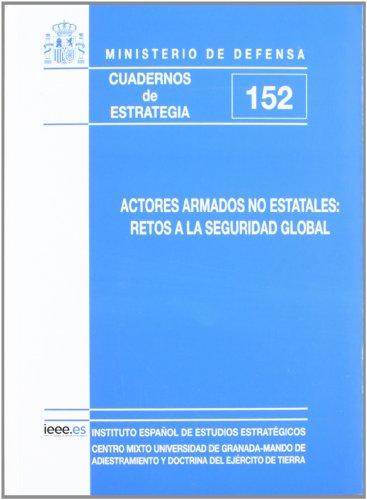 9788497816700: Actores estatales no armados: retos a la seguridad global (Cuadernos de estrategia)