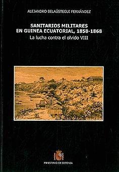 9788497818070: Sanitarios militares en Guinea Ecuatorial, 1858-1868