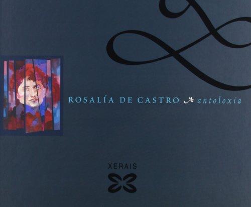 9788497820721: Rosalia De Castro: Antoloxia / Anthology (Grandes Obras) (Galician Edition)