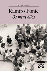 9788497820745: Os meus ollos: Vidas de infancia (Edición Literaria - Narrativa)