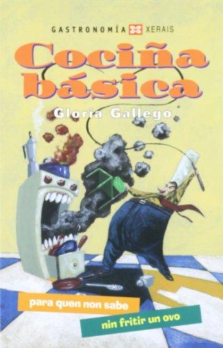 9788497820851: Cocina Basica Para Quen Non Sabe Nin Fritir Un Ovo / Basic Kitchen for Those Who Do Not Know or Fry an Egg (Turismo / Ocio) (Galician Edition)