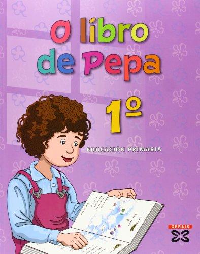 9788497821070: o-libro-de-pepa-1-curso-primer-ciclo-educacion-primaria