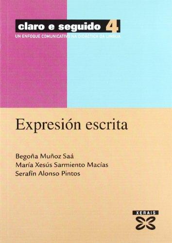 9788497821117: Claro E Seguido / Clear and Followed: Expresion Escrita. Un Enfoque Comunicativo Na Didactica Da Lingua (Didactica E Outros Materiais Educativos) (Galician Edition)