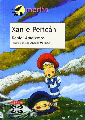 9788497821247: Xan E Perican / Jan and Perico (Infantil E Xuvenil) (Galician Edition)