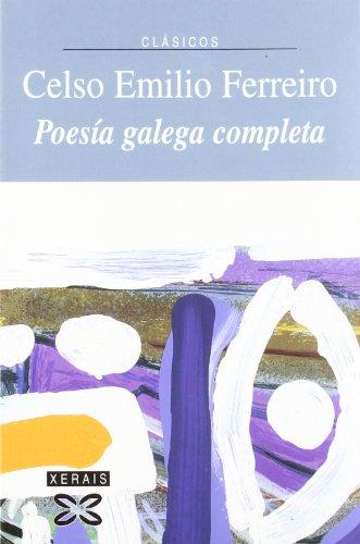 9788497821384: Poesía galega completa (Edición Literaria - Xerais Clásicos)