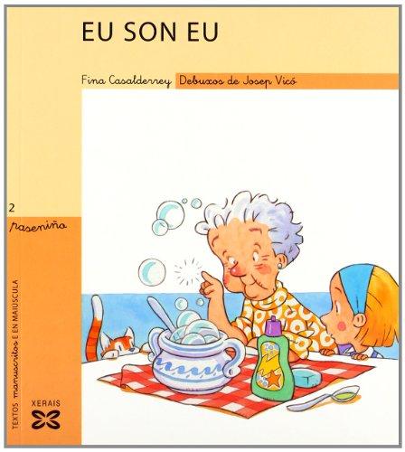 9788497821414: Eu Son Eu / I Am Me (Infantil E Xuvenil) (Galician Edition)