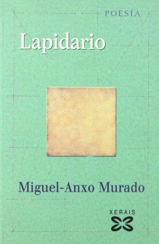 9788497821636: Lapidario (Edición Literaria - Poesía)