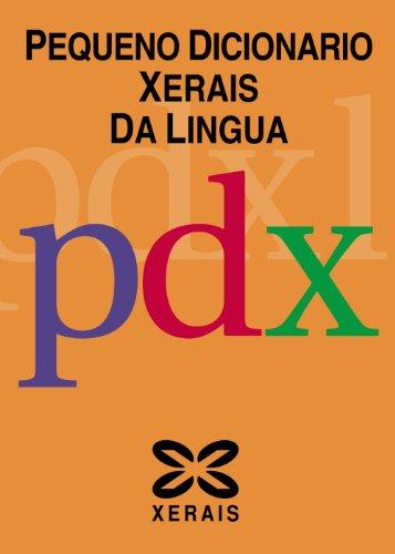 9788497821698: Pequeno dicionario Xerais Da Lingua / Xerais Little Dictionary of Language (Galician Edition)