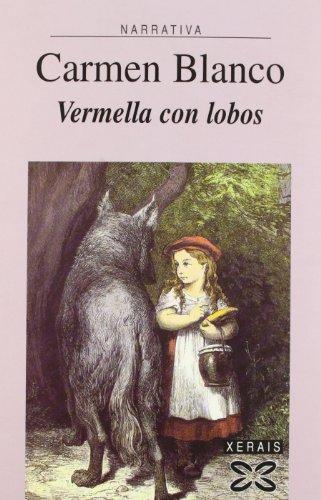 9788497821803: Vermella con lobos (Edicion Literaria)