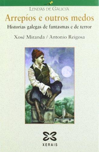 9788497821940: Arrepíos e outros medos: Historias galegas de fantasmas e de terror (Infantil E Xuvenil - Lendas De Galicia)