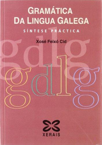 9788497822046: Gramática da Lingua Galega: Síntese práctica (Didáctica E Outros Materiais Educativos - Manuais De Lingua Galega - Cursos De Lingua/Gramática/Ortografía)