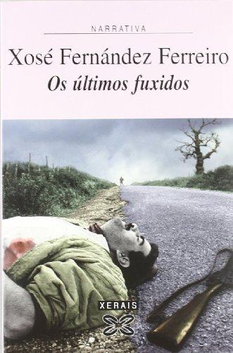 9788497822398: OS Ultimos Fuxidos (Edicion Literaria) (Galician Edition)