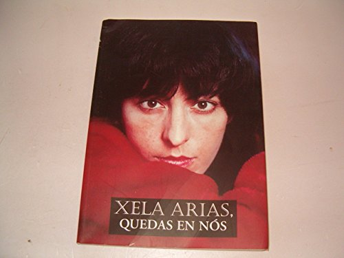 9788497822428: Xela Arias, Quedas En Nos / Is on Us (Edicion Literaria) (Galician Edition)