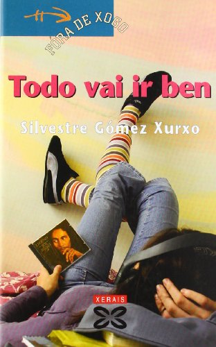 9788497822589: Todo Vai Ir Ben / Everything Will Be Fine (Infantil E Xuvenil) (Galician Edition)