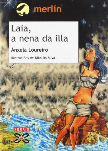 9788497822725: Laia, a Nena Da Illa / Laia, the Girl on the Island (Galician Edition)