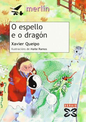9788497822763: O espello e o dragón (Infantil E Xuvenil - Merlín - De 7 Anos En Diante)
