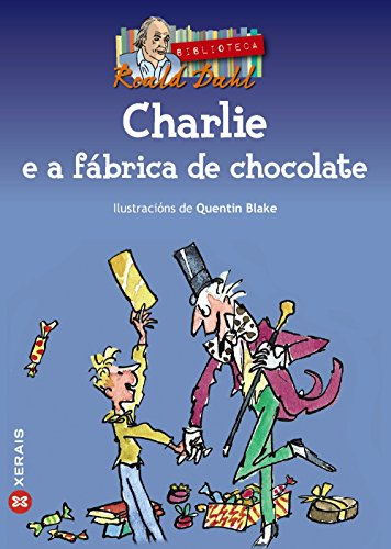 9788497822770: Charlie E a Fabrica De Chocolate/ Charlie and the Chocolate Factory (Galician Edition)