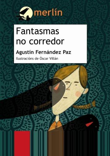 9788497823609: Fantasmas no corredor / Ghosts in the Corridor (Merlín) (Galician Edition)