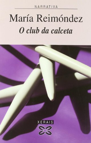 9788497824378: O club da calceta (Edición Literaria - Narrativa)