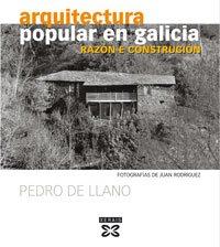 9788497824620: Arquitectura popular en Galicia (Galego): Razón e construción (Grandes Obras - Edicións Singulares)
