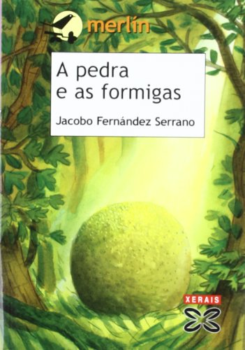 9788497824835: A Pedra E As Formigas / the Stone and the Ants (Galician Edition)