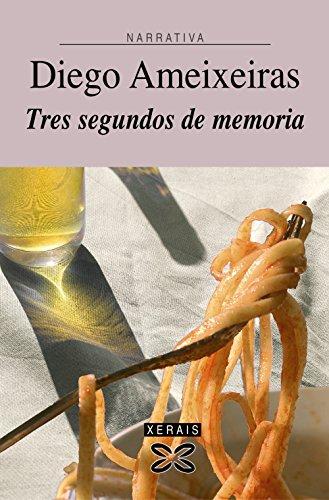 9788497824873: Tres Segundos De Memoria/ Three Seconds of Memory (Galician Edition)
