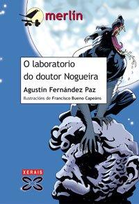 9788497825030: O laboratorio do doutor Nogueira / The Laboratory of Dr. Nogueira (Galician Edition)