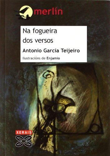 Na fogueira dos versos: García Teijeiro, Antonio