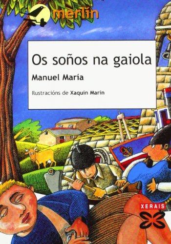 9788497825054: Os soños na gaiola (Infantil E Xuvenil - Merlín - De 9 Anos En Diante)