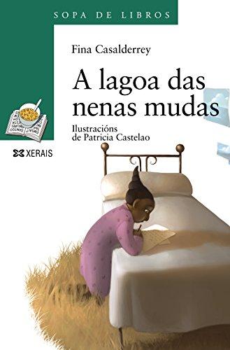 9788497825214: A lagoa das nenas mudas (Infantil E Xuvenil - Sopa De Libros - De 10 Anos En Diante)