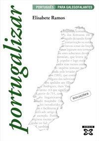 9788497825337: Portugalizar. Soluçôes: Português para galegofalantes. Soluções (Didáctica E Outros Materiais Educativos - Manuais De Lingua Galega - Solucionarios Cursos De Lingua/Gramática/Ortografía)