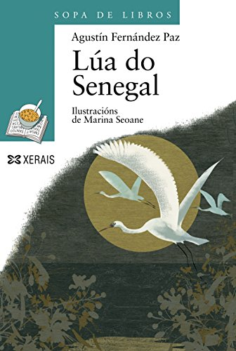 9788497825566: Lua do Senegal (Sopa De Libros/ Book's Soup) (Galician Edition)