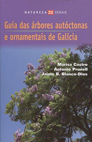 9788497826457: Guia Das Arbores De Galicia 2007/ Tree Guide of Galicia 2007 (Galician Edition)