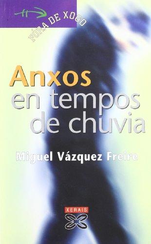 9788497826822: Anxos en tempos de chuvia (Infantil E Xuvenil - Fóra De Xogo)