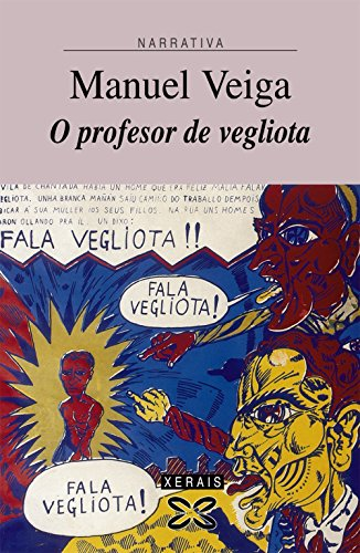 9788497827065: O profesor de vegliota (Edición Literaria - Narrativa)