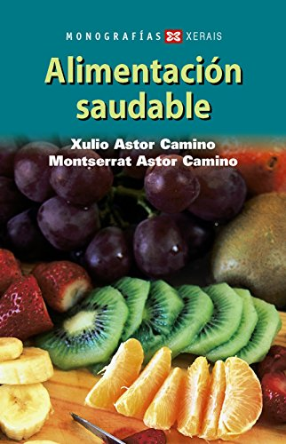 9788497827140: Alimentación saudable (Turismo/Ocio - Montes E Fontes - Gastronomía)