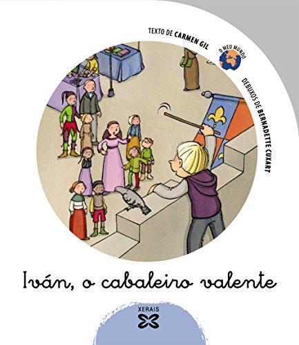 Ivan, O Cabaleiro Valente / Ivan, the: Carmen Gil, Bernadette