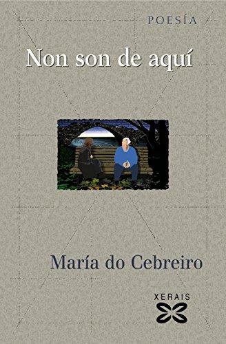 9788497829342: Non Son De Aqui / They Are Not Here (Edicion Literaria-Poesia) (Galician Edition)