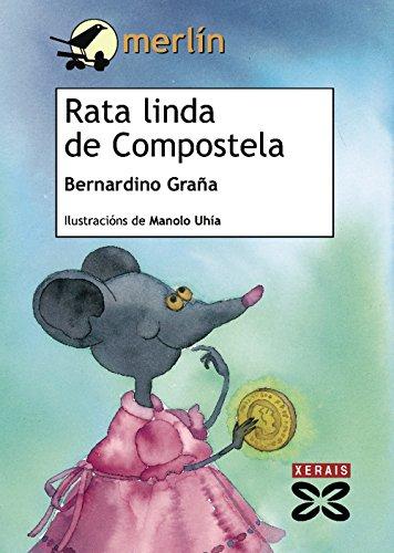 9788497829564: Rata linda de Compostela/ Pretty Rat of Compostela (Merlin) (Galician Edition)