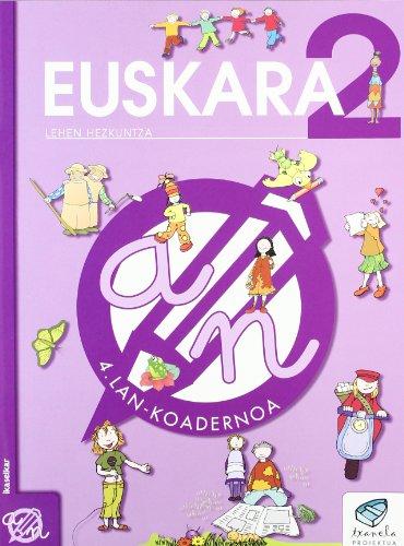 9788497830058: Txanela 2 - Euskara 2. Lan-koadernoa 4-9788497830058