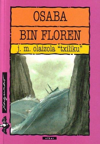 Osaba Bin Floren: Olaizola Lazkano, Jesus