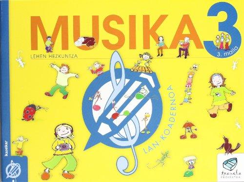 9788497831215: Txanela 3 - Musika 3. Lan-koadernoa 3 - 9788497831215