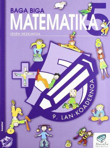 Txanela 5 - Matematika 5. Lan-koadernoa 9: Goñi Zabala, Jesus
