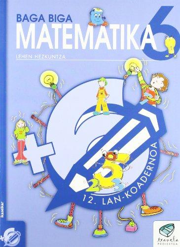 9788497831253: Txanela 6 - Matematika 6. Lan-koadernoa 12