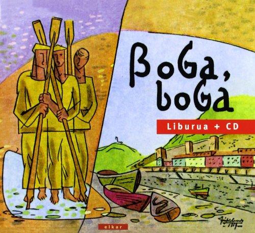 9788497831826: Boga-Boga (lib+cd) (Euskal Musika)