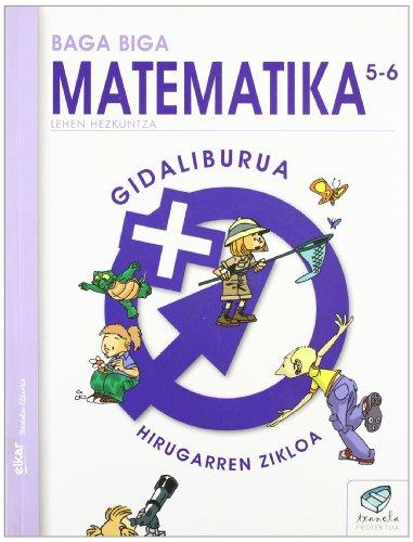 9788497832021: Txanela 5/6 - Matematika 5/6. Gidaliburua - 9788497832021